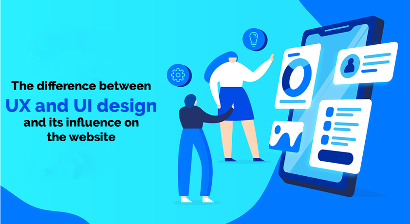 The difference between UX and UI design and its influence on the website